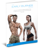 The Early Burner System